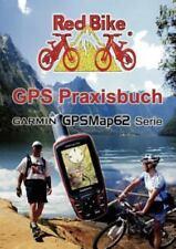 Gps Praxisbuch Garmin Gpsmap62, Paperback by Neubeuern, Redbike (EDT)
