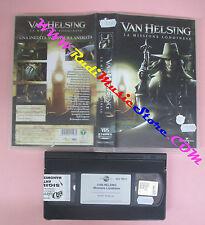 VHS film VAN HELSING LA MISSIONE LONDINESE 2004 animazione UNIVERSAL(F114)no dvd