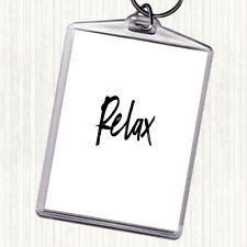 White Black Bold Relax Quote Bag Tag Keychain Keyring