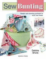 Sew Bunting Simple and Stunning Garlands to Style Your Home