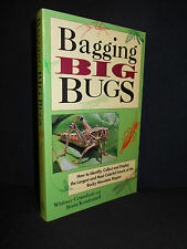 Bagging Big Bugs : How to Identify, Collect and Display .. Rocky Mountain Region