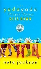 The Yada Yada Prayer Group Gets Down (The Yada Yada Prayer Group, Book-ExLibrary
