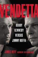 Vendetta : Bobby Kennedy Versus Jimmy Hoffa by James Neff (2015, CD)
