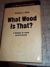 1969 WHAT WOOD IS THAT? IDENTIFICATION GUIDE HERBERT EDLIN w 40 SPECIMENS VIKING