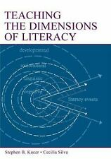 Teaching the Dimensions of Literacy Paperback Stephen B. Kucer