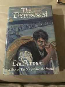THE DISPOSSESSED DELL SHANNON HISTORICAL ROMANCE IRELAND 1651 MORROW 1988 1ST HC