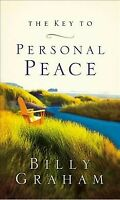 Key to Personal Peace, Paperback by Graham, Billy, Brand New, Free P&P in the UK