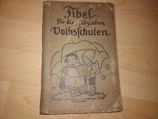 Fibel für die Pfälzischen Volksschulen alt rar (die gehörte 1916  Paula Stoffel)