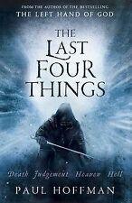 The Last Four Things, Hoffman, Paul Hardback Book