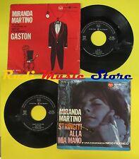LP 45 7'MIRANDA MARTINO Gaston Stringiti alla mia mano NICO FIDENCO no cd mc+dvd