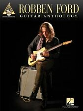 Robben Ford Guitar Anthology Guitar Recorded Versions Tab Book NEW!