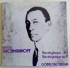 9999) LP - Rachmaninoff - Trio elegiaque - Göbel-Trio Berlin - FOC