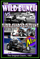 THE WILD BUNCH Drag Racing DOORSLAMMERS, vs.Super-Charge Outlaws, Main Event DVD