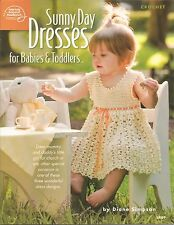 Sunny Day Dresses for Babies & Toddlers Crochet Patterns 12m-4yrs ASN 1449 NEW