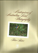MASTERPIECES OF AUSTRALIAN BIRD PHOTOGRAPHY by Peter Slater 1980 1st Edit Hc Dj