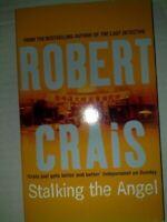 Stalking the Angel. An Elvis Cole Novel: 2 By Robert Crais