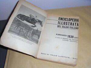 ENCICLOPEDIA ALMANACCO DEL CALCIO 1939 DE VECCHI -BOCCALI ORIGINALE DELL'EPOCA.