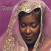 Still * by Tramaine (CD, Aug-2001, GospoCentric)