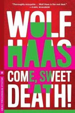 Come, Sweet Death!, Annie Janusch, Wolf Haas, New Book