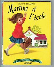 MARTINE A L'ECOLE Livre CASTERMAN Texte G DELAHAYE Dessin MARLIER