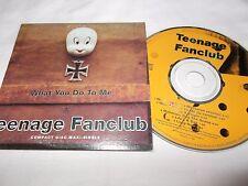 TEENAGE FANCLUB - WHAT YOU DO TO ME - OZ 6 TRK CD SINGLE - CARD SLEEVE