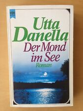 Der Mond im See von Uta Danella   Abenteuer in  Schweizer Landschaft