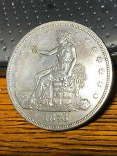 1873 trade dollar  au+?  no chops