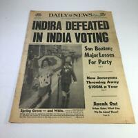 NY Daily News: 3/31/77 Indira Defeated In India Voting; Spring Green & White