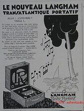 PUBLICITE LANGHAM POSTE RADIO VALISE TSF TRANSATLANTIQUE PORTABLE 1928 FRENCH AD