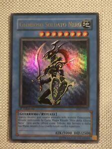 Yu-Gi-Oh Glorioso Soldato Nero ITA Ultra Rara Prima Edizione