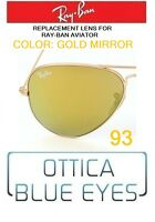 LENTI di Ricambio RAYBAN AVIATOR 3025 Ray Ban Replacement Lenses 93 GOLD MIRROR