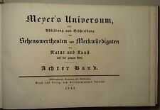 MEYER'S UNIVERSUM, 8. BAND 1841, 46 STAHLSTICHE, VEDUTEN, GEBUNDEN, KOMPLETT