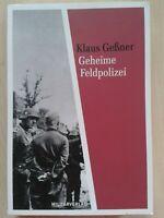 Klaus Geßner - Geheime Feldpolizei, 2010