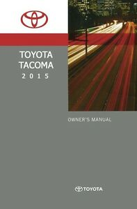 2015 Toyota Tacoma Owner Manual User Guide Reference Operator Book Fuses Fluid