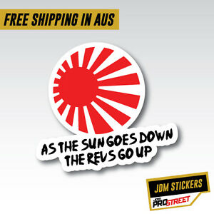 AS THE SUN GOES DOWN JDM CAR STICKER DECAL Drift Turbo Euro Fast Vinyl #0728