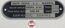 Vespa Typenschild Lasergraviert inkl. aller Nummern . Motovespa