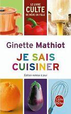 Je sais cuisiner von Ginette Mathiot | Buch | Zustand akzeptabel