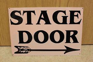 Stage Door Metal Sign - NEW