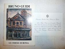 BRUNO GUIDI Chiese di Roma 1988 S. Lorenzo Lucina Firma Autore + invito Mostra