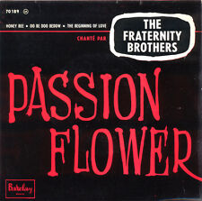 THE FRATERNITY BROTHERS Passion Flower, Honey Bee FR Press Barclay 70189 EP