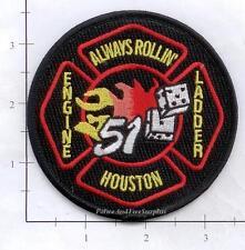 Texas - Houston Station 51 TX Fire Dept Patch - Always Rollin