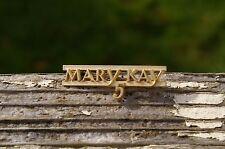 Mary Kay 5 Year Anniversary Gold Tone Metal Lapel Pin Pinback Award Brooch