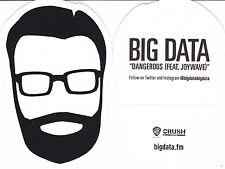 BIG DATA STICKER 2015 Official Promo 2.0 Dangerous NEW MINT Rare Original CHEAP!
