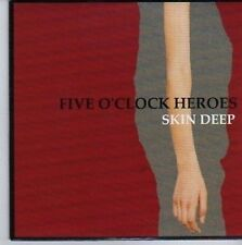 (DE335) Five O'clock Heroes, Skin Deep - 2007 DJ CD