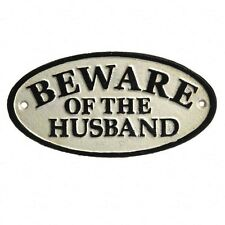 """Retro Funny Black & White """"Beware of the Husband"""" Cast Iron Hanging Sign 18x9cm"""