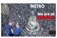 Charlie Hebdo Je Suis Charlie Special The Metro Newspaper January 12 2015