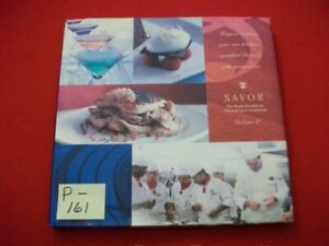 COLLECTIBLE SAVOR-THE ROYAL CARRIBBEAN INTERNATIONAL COOKBOOK - RECIPES OF CHEFS