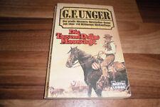 G.F. UNGER WILDWEST -- die TAUSEND-DOLLAR-MANNSCHAFT // Western Taschenbuch 1987