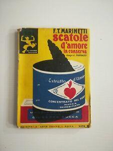 (futurismo) Marinetti SCATOLE D'AMORE IN CONSERVA Ediz. d'arte Fauno 1927