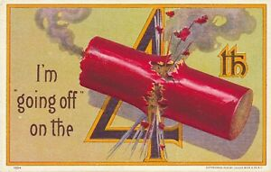 JULY FOURTH – I'm Going Off On the 4th July 4th Postcard